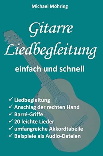 Gitarre Liedbegleitung: Mohring, Michael