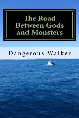 9781514262009: The Road Between Gods and Monsters (The Book of Five Worlds) (Volume 3)
