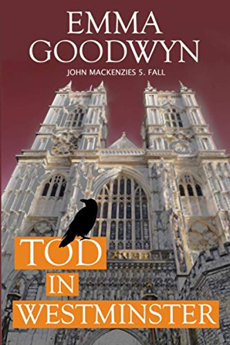 9781514262450: Tod in Westminster: John Mackenzies fünfter Fall (German Edition)