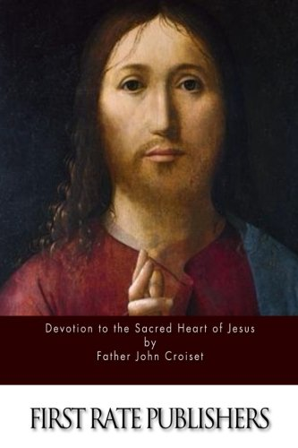 9781514262719: Devotion to the Sacred Heart of Jesus