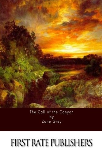9781514262979: The Call of the Canyon