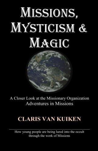 Missions, Mysticism & Magic: Mrs. Claris Van Kuiken