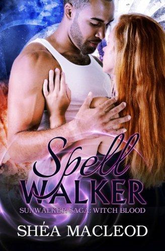 9781514265710: Spellwalker (Sunwalker Saga: Witchblood) (Volume 1)