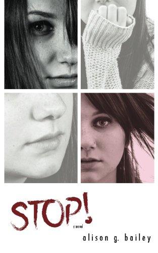 Stop!: Bailey, Alison G.