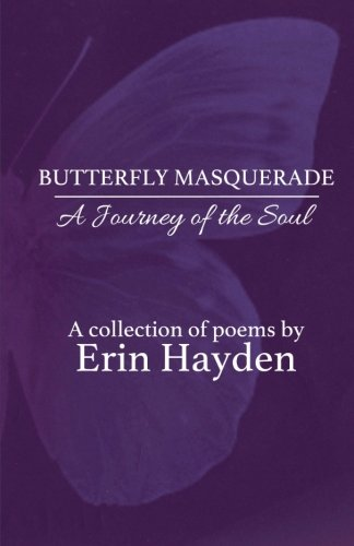9781514268148: Butterfly Masquerade: A Journey of the Soul