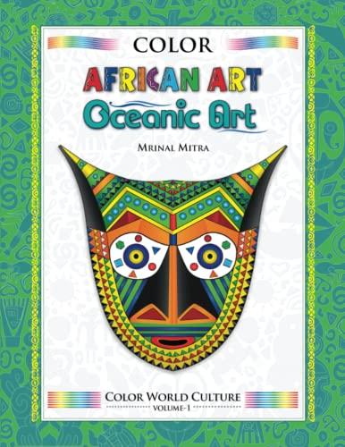 9781514269442: Color World Culture: African Art & Oceanic Art (Volume 1)
