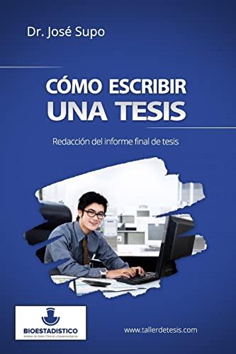 9781514270004: Cómo escribir una tesis: Redacción del informe final de tesis