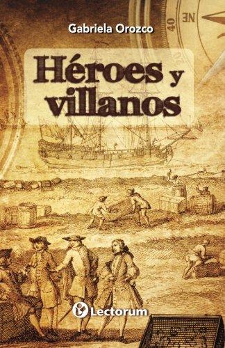 9781514270554: Heroes y villanos