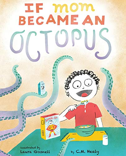 9781514270684: If Mom Became an Octopus