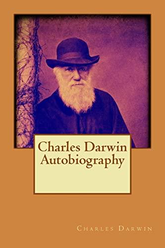 9781514271568: Charles Darwin Autobiography