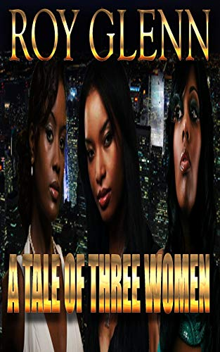 9781514272770: A Tale Of Three Women