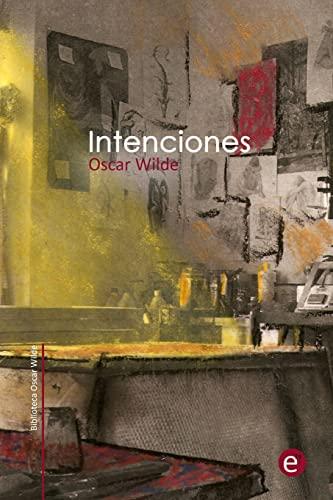 9781514273180: Intenciones (Biblioteca Oscar Wilde) (Spanish Edition)