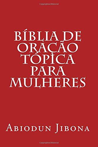 B?blia de ora??o t?pica para mulheres (Portuguese Edition) - Jibona, Abiodun