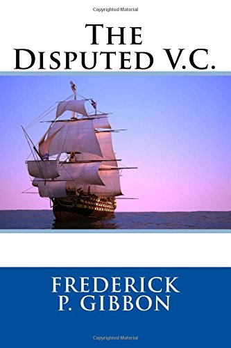 9781514275351: The Disputed V.C.