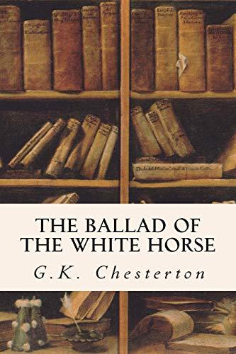 9781514276617 The Ballad Of The White Horse Abebooks Gk