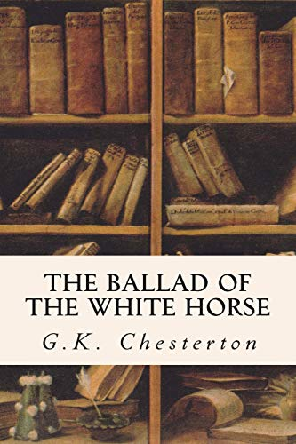 9781514276617: The Ballad of the White Horse