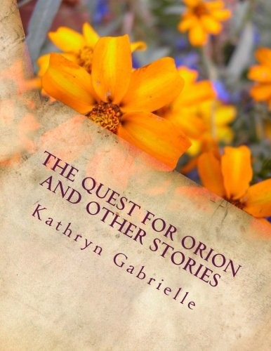 9781514277041: The Quest for Orion and Other Stories