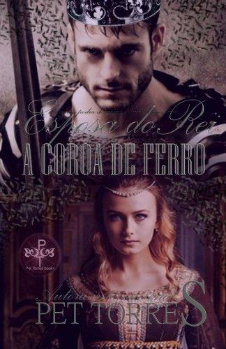 9781514277133: Esposa do Rei: A coroa de ferro (Portuguese Edition)