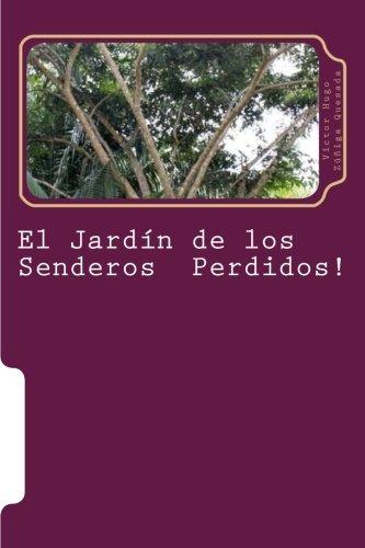 9781514278383: El Jardin de los Senderos Perdidos!: Sueños & Anhelos (Spanish Edition)