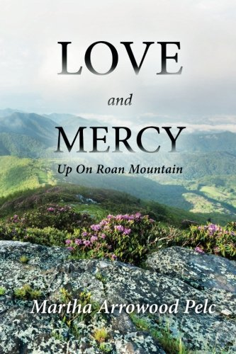 9781514279151: Love and Mercy - Up On Roan Mountain