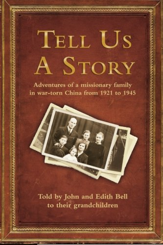 Tell Us a Story (Paperback): John Edith Bell