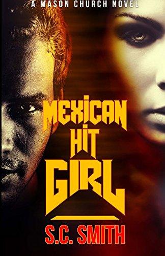 9781514279670: Mexican Hit Girl: A Mason Church Novel