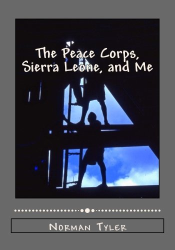 9781514280737: The Peace Corps, Sierra Leone, and Me