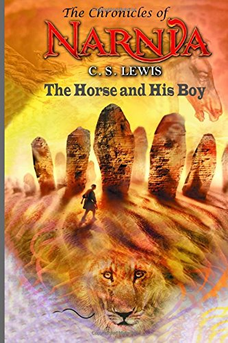 9781514280836: The Horse and His Boy: (The Chronicles of Narnia) - C. S. Lewis