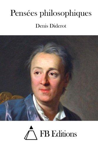 Pensées philosophiques (French Edition): Denis Diderot