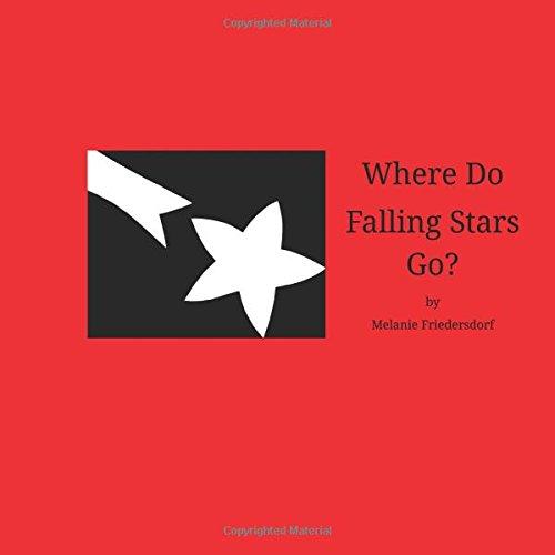 9781514281666: Where Do Falling Stars Go?