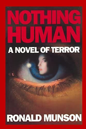 9781514283127: Nothing Human