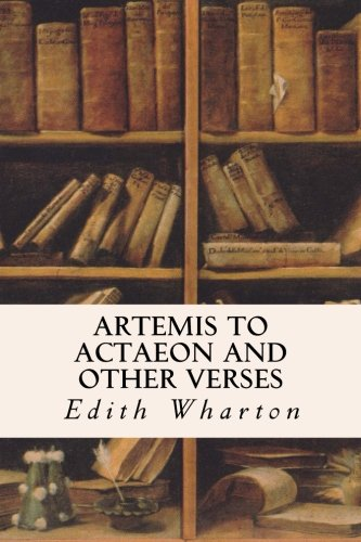 9781514283868: Artemis to Actaeon and Other Verses