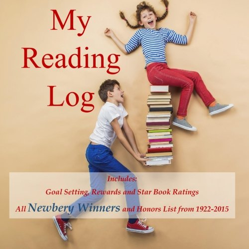 9781514283981: My Reading Log: (Ages 8-16) Goals, Rewards and Newbery Winners and Honors List (1922-2015)