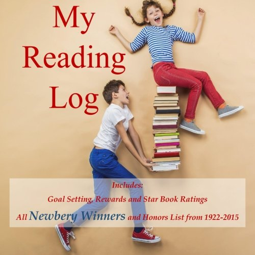 9781514284018: My Reading Log: (Ages 8-16) Goals, Rewards and Newbery Winners and Honors List (1922-2015)