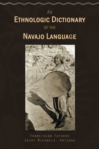 9781514284940: An Ethnologic Dictionary of the Navaho Language