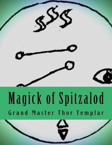 9781514285992: Magick of Spitzalod: Ancient Order of Spitzalod - Book I