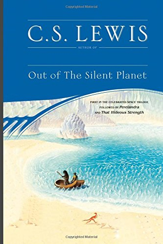 9781514286302: Out Of The Silent Planet: C. S. Lewis (Space Trilogy)