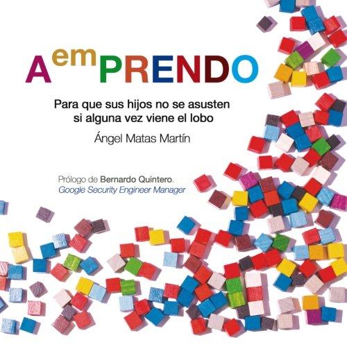 9781514287231: AemPRENDO: Para que sus hijos no se asusten si alguna vez viene el lobo (Spanish Edition)