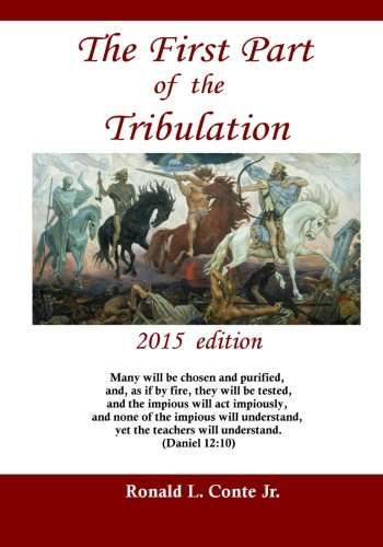 9781514288146: The First Part of the Tribulation: 2015 edition