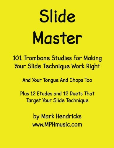 9781514289631: Slide Master: 101 Studies and 12 Matching Etudes and Duets