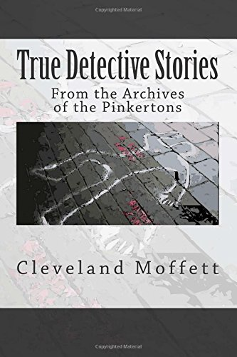 9781514289983: True Detective Stories: From the Archives of the Pinkertons