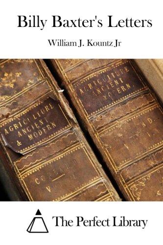Billy Baxter's Letters: Kountz Jr, William