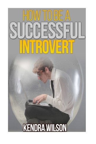 9781514290811: How to be a Successful Introvert