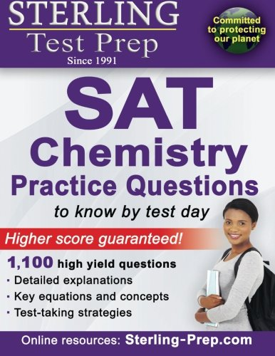 9781514291887: Sterling Test Prep SAT Chemistry Practice Questions: High Yield SAT Chemistry Questions with Detailed Explanations