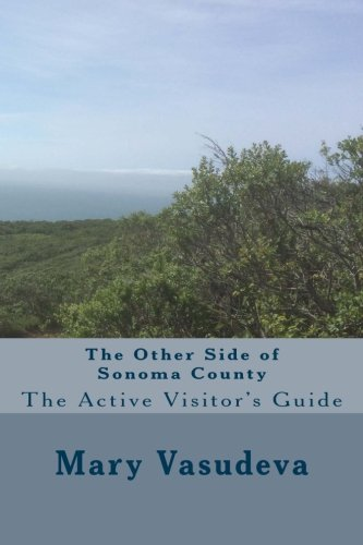 9781514292716: The Other Side of Sonoma County: The Active Visitor's Guide