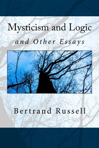 9781514293508: Mysticism and Logic: and Other Essays