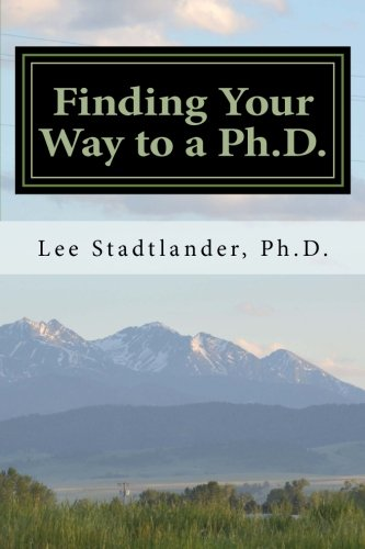 9781514294154: Finding Your Way to a Ph.D.: Advice from the Dissertation Mentor