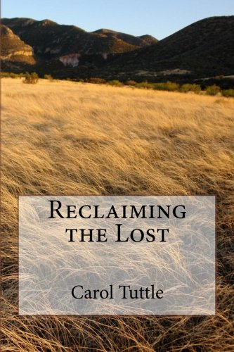 9781514296172: Reclaiming the Lost