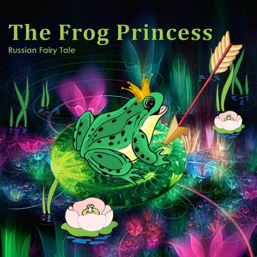 9781514297247: The Frog Princess. Russian Fairy Tale: Book for Kids.