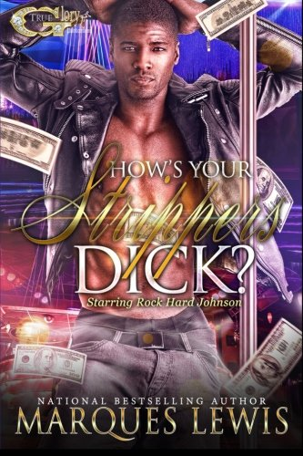9781514297841: How's Your Strippers Dick